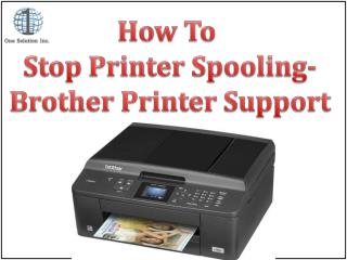 How To  Stop Printer Spooling- Brother Printer Support