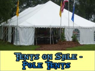 Tents On Sale- Pole Tents
