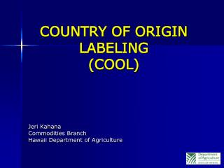 COUNTRY OF ORIGIN LABELING COOL