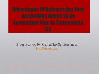 Advantages Of Outsourcing Your Accounting Needs To An Accoun