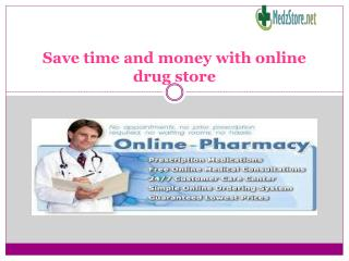 Save time and money with online drug store