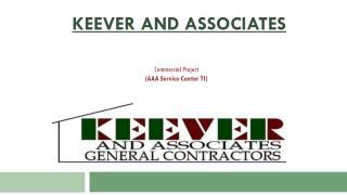 Keever & Associates - AAA Service Center TI