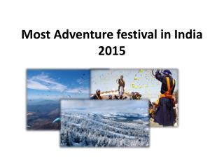 Most Adventure festival in India 2015