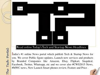 Read online Today Tech and Start-up News Headlines just in o