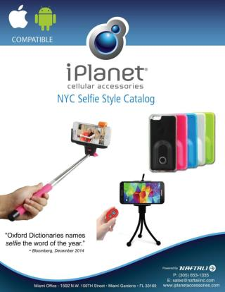 NYC Selfie Style Catalog - Iplanet Cellular Accessories