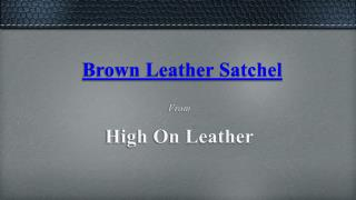 Tanned Leather Briefcase - High On Leather