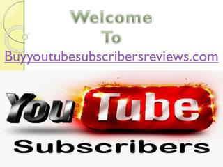 How to Buy YouTube Subscribers to Gain Popularity?