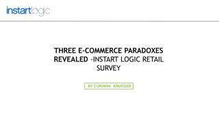 Instart Logic Survey Revealed Three e-Commerce Paradoxes