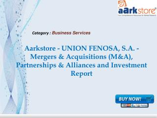 Aarkstore - UNION FENOSA, S.A. - Mergers & Acquisitions (M&A