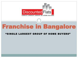 Franchise in Bangalore