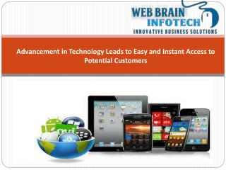 Advancement in Technology Leads to Easy and Instant Access t