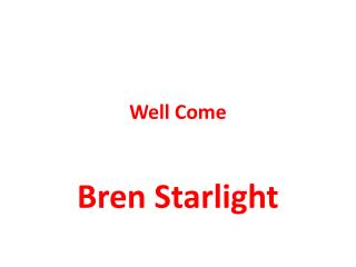 Bren Starlight