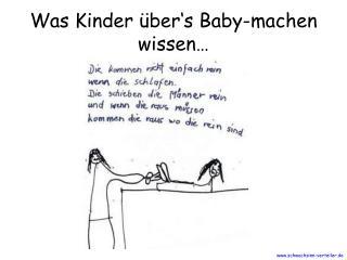 Was Kinder  ber s Baby-machen wissen
