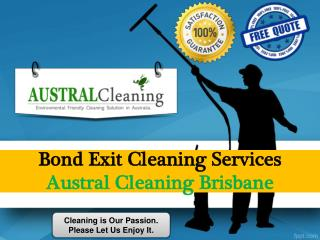 Bond Exit Cleaning Services - Austral Cleaning Brisbane