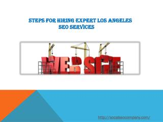 Steps for Hiring Expert Los Angeles SEO Services
