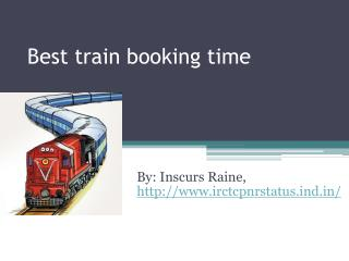 Best Train booking time