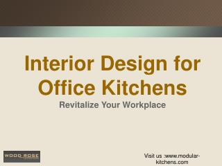 Interior Design for Office Kitchens