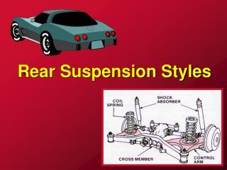 Rear Suspension Styles