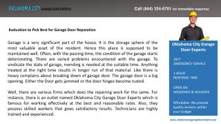 Evaluation to Pick Best for Garage Door Reparation