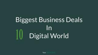 10 Biggest Business Deals of 2014-15 in Digital World
