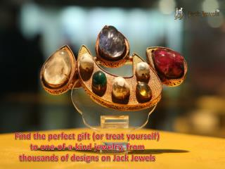 Find the perfect gift (or treat yourself) to one-of-a-kind j