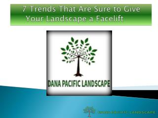 Trends To Facelift Your Landscape and Home's Value