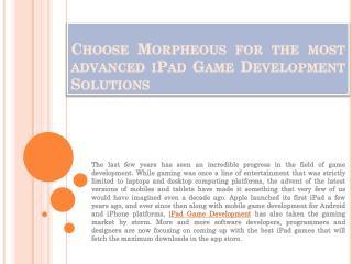 Choose Morpheous for the most advanced iPad Game Development