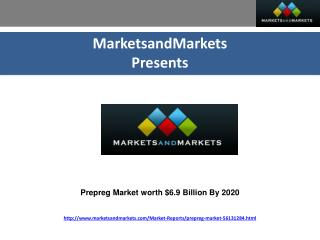 Prepreg Market worth $6.9 Billion By 2020