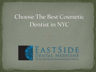 Choose The Best Cosmetic Dentist in NYC