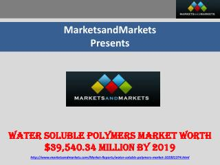 Water Soluble Polymers Market worth $39,540.34 Million by 20