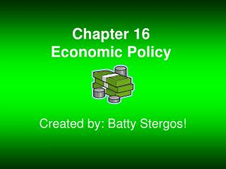 Chapter 16 Economic Policy