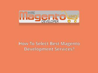 How To Select Best Magento Development Services