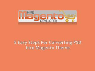 5 Easy Steps For Converting PSD Into Magento Theme