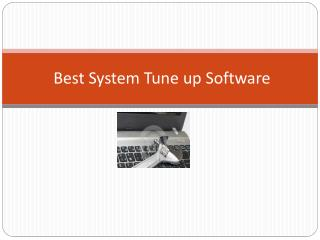 Best System Tune up Software