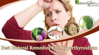 Perfect Natural Remedies For Hyperthyroidism To Get Back Lif