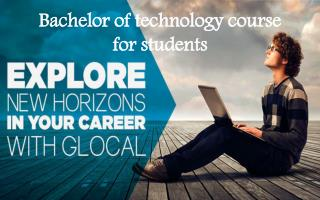 Bachelor of technology course for students
