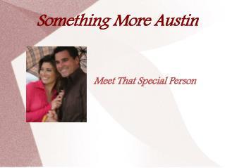 Something More Austin - Bringing People Together