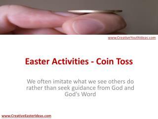 Easter Activities - Coin Toss