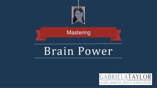 Mastering Brain Power
