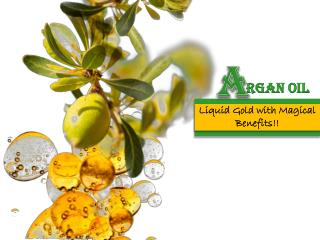 Argan Oil-Liquid Gold Magical Benefits