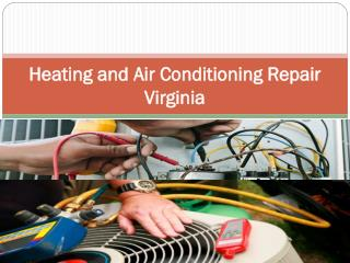 Heating and Air Conditioning Repair Virginia