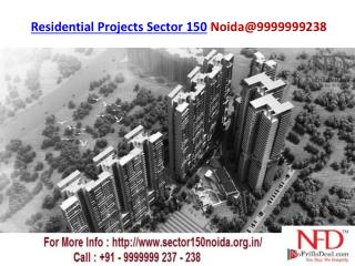Residential Project Sector 150 Noida@9999999238