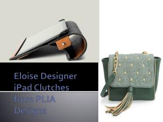 Eloise Designer iPad Clutches from PLIA Designs
