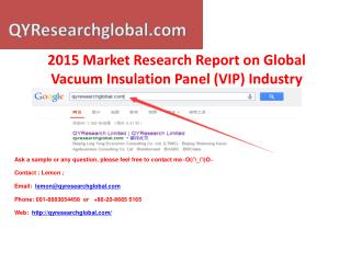 2015 Market Research Report on Global Vacuum Insulation Pane