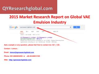 2015 Market Research Report on Global VAE Emulsion Industry