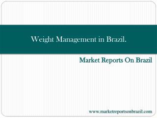 Weight Management in Brazil