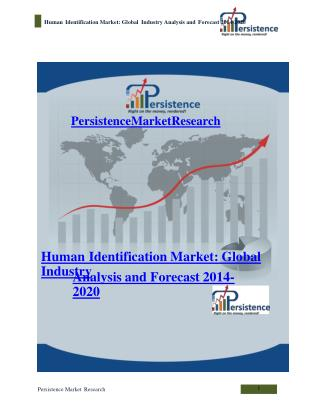 Human Identification Market: Global Industry Analysis and Fo