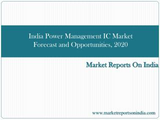 India Power Management IC Market Forecast and Opportunities,