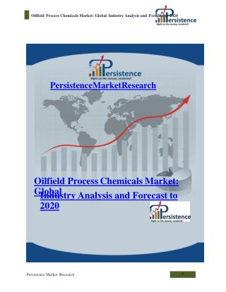 Oilfield Process Chemicals Market: Global Industry Analysis