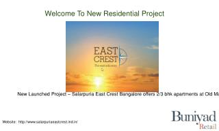 Luxurious flats @ Salarpuria East Crest